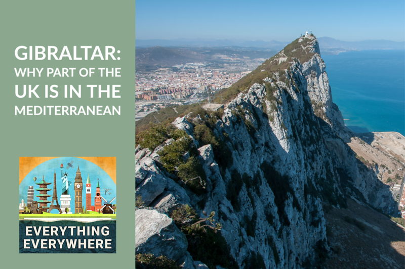 Gibraltar: Why Part of the UK is in Continental Europe