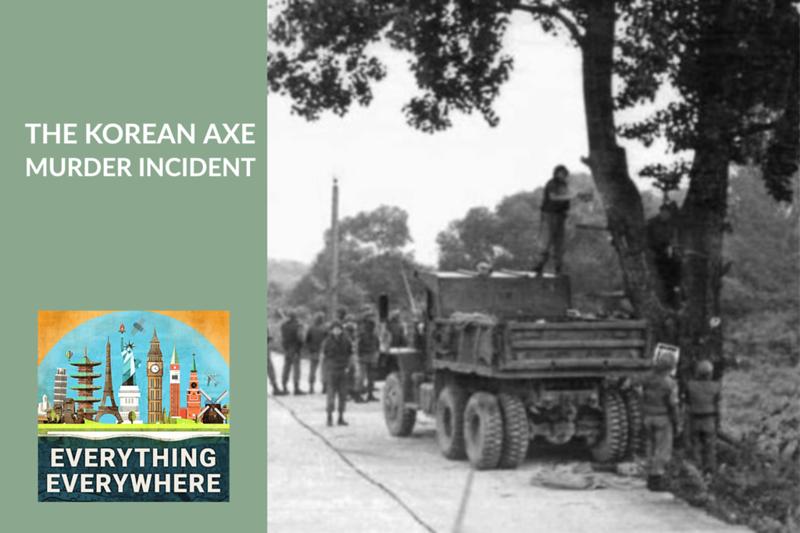 The Korean Axe Murder Incident