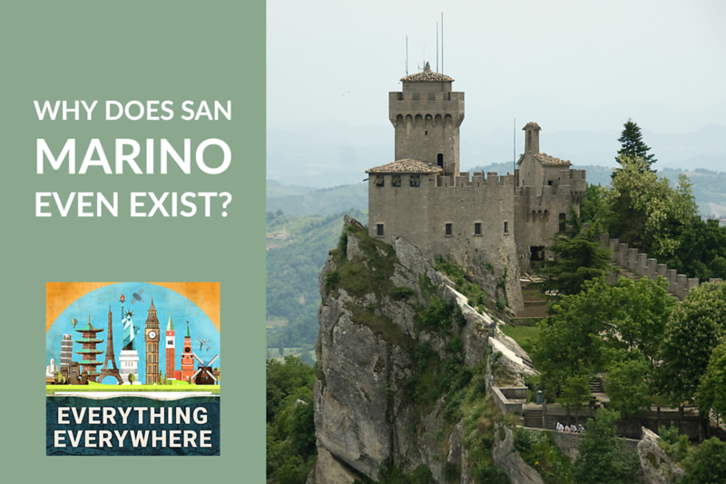 Why Does San Marino Exist?