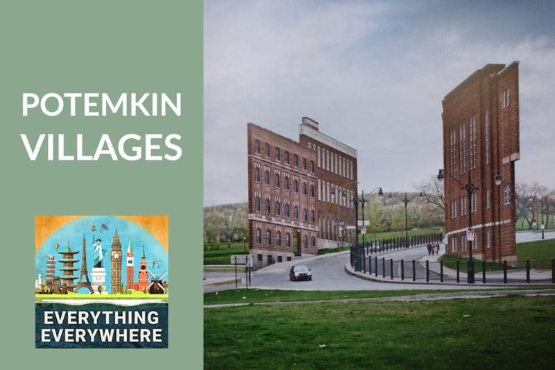 Potemkin Villages