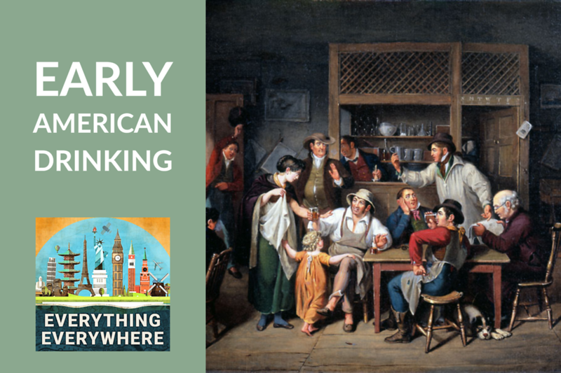Alcohol in Early America