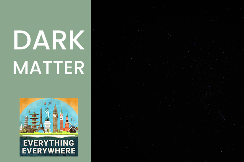 What's the Deal With Dark Matter?