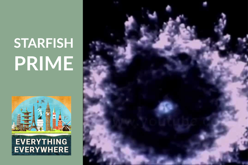 Starfish Prime Nuclear Test