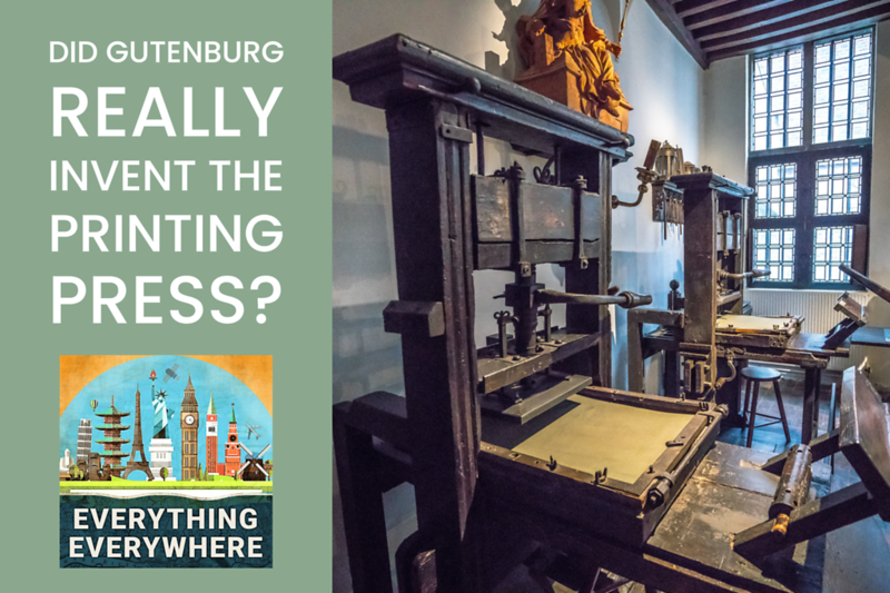 Did Gutenburg Really Invent the Printing Press?
