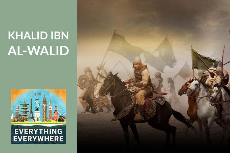 Khalid Ibn al-Walid: The Sword of God