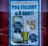 2014-01-28 - PBR and a shot sign on Capitol Hill in Seattle
