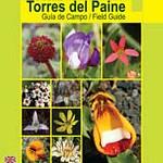 Flora Torres del Paine, Guía de Campo / Field Guide