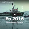 Así ha sido 2016 para Greenpeace