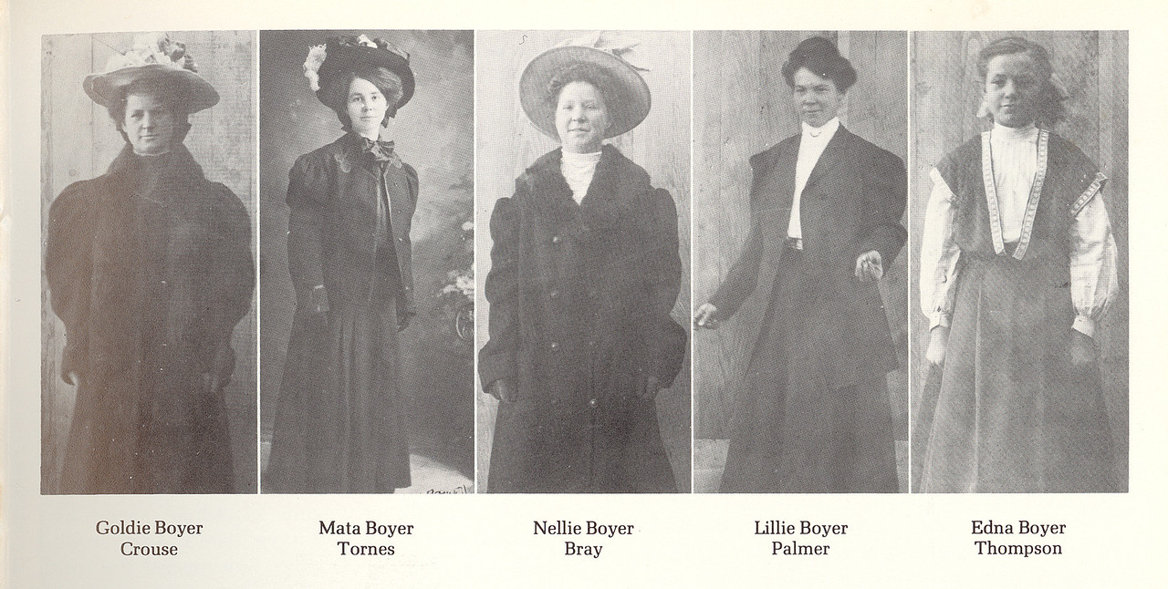 "Five of the Six Boyer Girls:<br /> <br /> Goldie married Jack Crouse 4 Mar 1911; children George; Mary; Charles H.; Robert; Dorothy; Kathryn; Gladys; John C.<br /> <br /> Mata married Carl Bolum; they divorced; she then married Olaf Tornes<br /> <br /> Nellie Maggie married Thomas James Bray 23 Dec 1911; children Edith; Leslie S.; Lucille I. <br /> <br /> Lillian ""Lillie"" married Bert Palmer 1 Nov1899; son John H. <br /> <br /> Edna married Nels Peter Thompson 7 Feb 1917<br /> <br /> *Cora (pictured in next frame) married Abraham Beier"