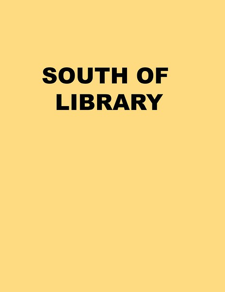 SOUTH OF LIBRARY