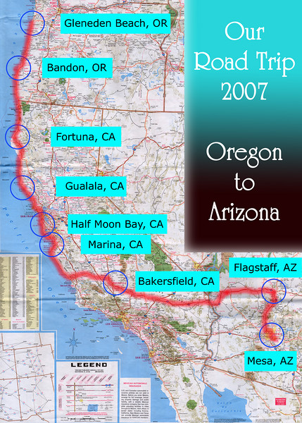 Our Road Trip 2007 Scanned Road Maps<br /> <br /> Oregon (July 20) to Arizona (July 27): Gleneden Beach, OR to Bandon, OR (July 20) to Fortuna, CA (July 21) to Gualala, CA (July 22) to Half Moon Bay, CA (July 23) to Marina, CA (July 24) to Bakersfield, CA (July 25) to Flagstaff, AZ (July 26) to Mesa, AZ (July 27).<br /> <br /> Scanned-WestUSMap-AZ-CA-OR-1Thru8-Photomerge-OurRoadTrip2007-ORtoAZ-5 copy.jpg