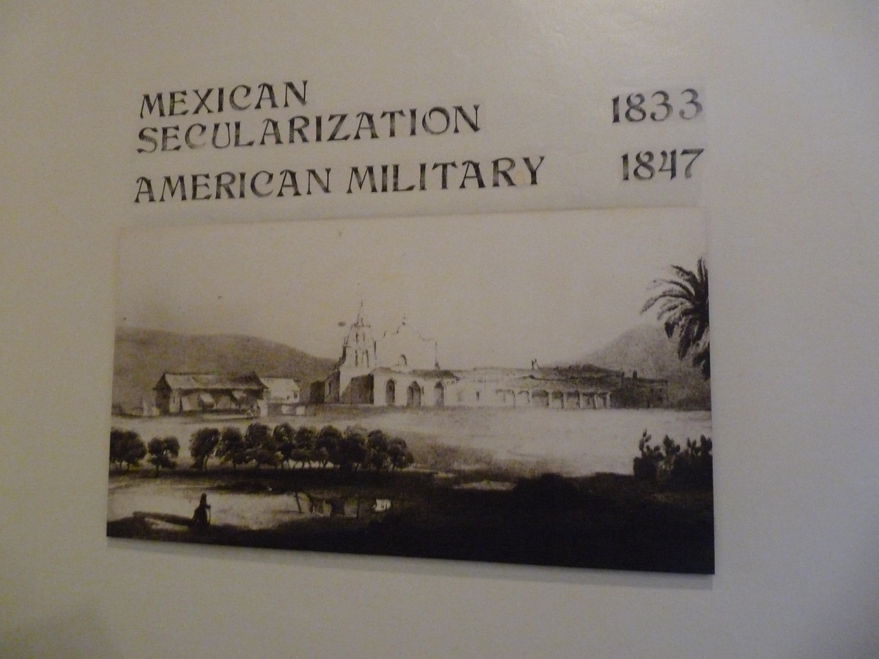 a tile showing occupation timeline<br /> <br /> In 1821, when Mexico gained its independence, Mission San DIego was given over the Santiago Arguello.<br /> <br /> After the US v. Mexican war and the signing of the Treaty of Guadalupe Hidalgo in 1848, the US Calvary used the mission as a military presence from 1850 to 1857.<br /> <br /> In 1862, by order the President Lincoln, the Mission lands were restored to the Church.