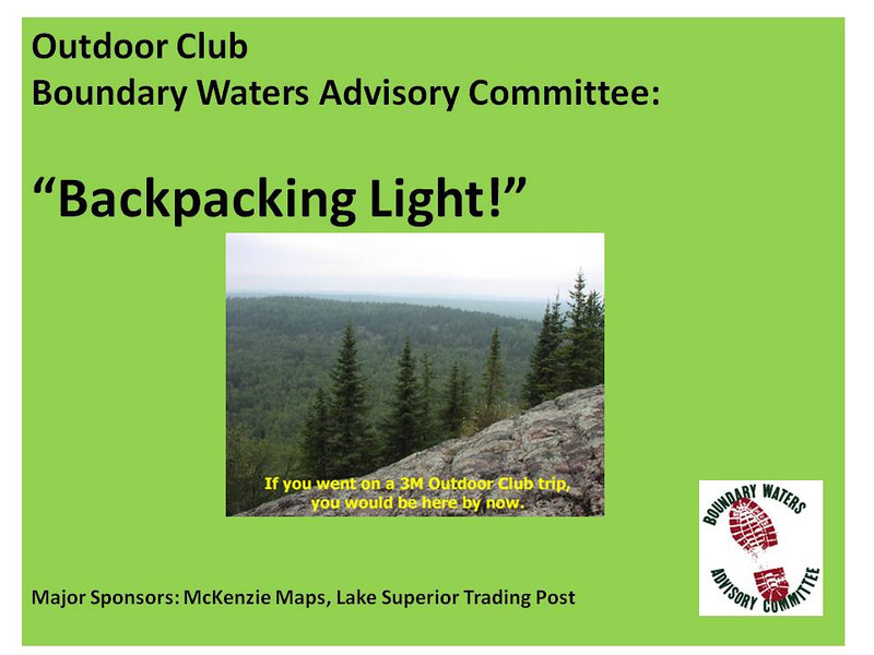 One of our members commented at a meeting that he could not get his pack to less than 55 pounds.  Wow!  I am not into SUL (that's Super Ultra-Light backpacking, for you newbies) but here are some tips on how to lighten the load.   This is not a comprehensive guide, but hope it helps you lighten your load!