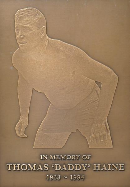 """2010 Thomas """"Daddy"""" Haine Memorial Plaque"""