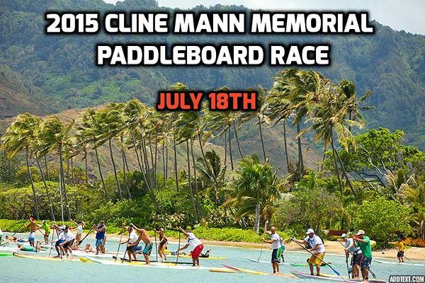 2015 Cline Mann Ko'olaupoko Paddleboard Race