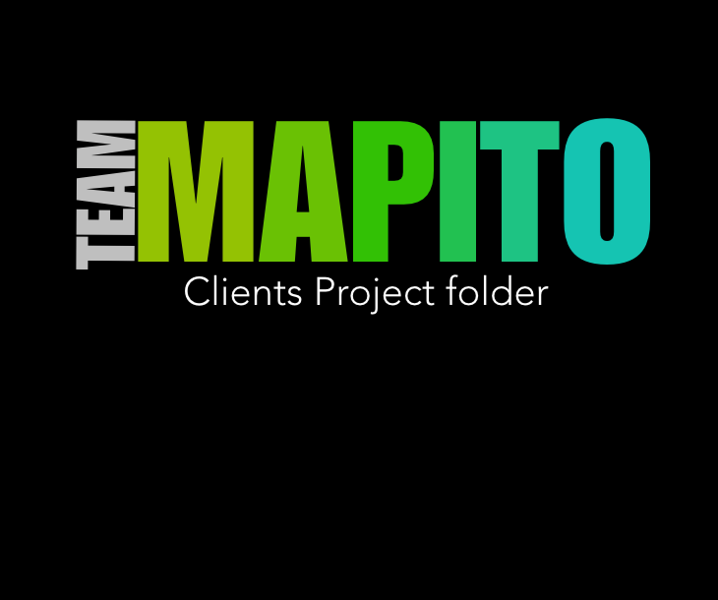 CLIENTS / PROJECTS - Currently TEAM MAPITO is working on the following projects: