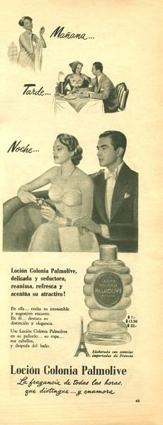 PALMOLIVE Loción Colonia 1951 Argentina half page 'Mañana... Tarde... Noche... - La fragancia de todal las horas, que distingue... y enamora'