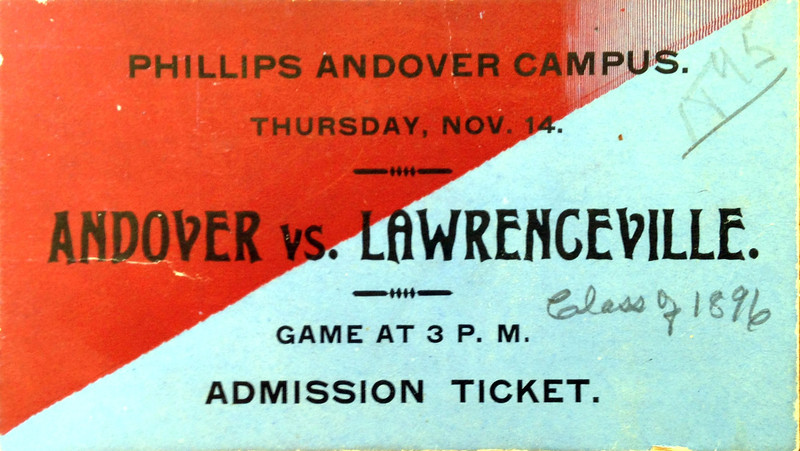 From Andover's archives, a ticket from an Andover- Lawrenceville game. Without its annual match with Exeter, Andover attempted to turn the New Jersey school into an arch rival. The long distance, alone, made the pairing unrealistic. Worse, Lawrenceville defeated Andover every time they played.