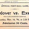 From Andover's archives, a ticket from the Andover-Exeter match of 1896. It was the first between the two rivals since 1893. Andover would win 28-0. The two teams have played every year since.