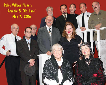 PALOS VILLAGE PLAYERS -  'Arsenic & Old Lace'   May 7, 2016  (1139 Photos)