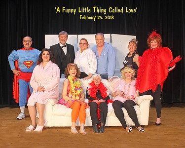 PALOS VILLAGE PLAYERS - 'Funny Thing Called Love'  Feb 24, 2018  (689 Photos)