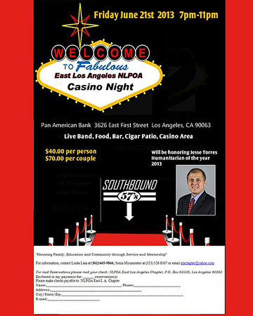 NATIONAL LATINO PEACE OFFICERS ASSOCIATION (East L.A. Chapter) CASINO NIGHT @ PAN AMERICAN BANK • 06.21.13