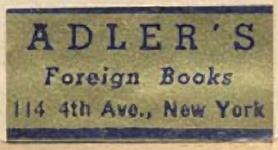 I came across this book plate at the website Seven Roads  created by Greg Kindall.  Arthur Adler, with his wife, Margot, founded and maintained this store until it was sold in the 1980s, at which time they moved to Lugano, Switzerland.