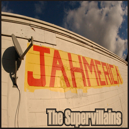 "Album cover Photography for THE SUPERVILLAINS' album ""JAHMERICA"""