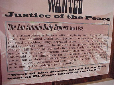 THIS NEWSPAPER AD, DISPLAYED IN THE MUSEUM AT LANGTRY, WAS ANSWERED BY ROY BEAN. (Sept 22, 2000 at Langtry, Texas)