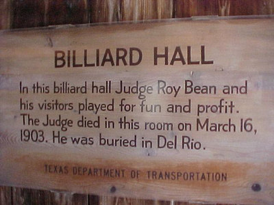 ABOUT THE BILLIARD HALL (Sept 22, 2000 at Langtry, Texas)
