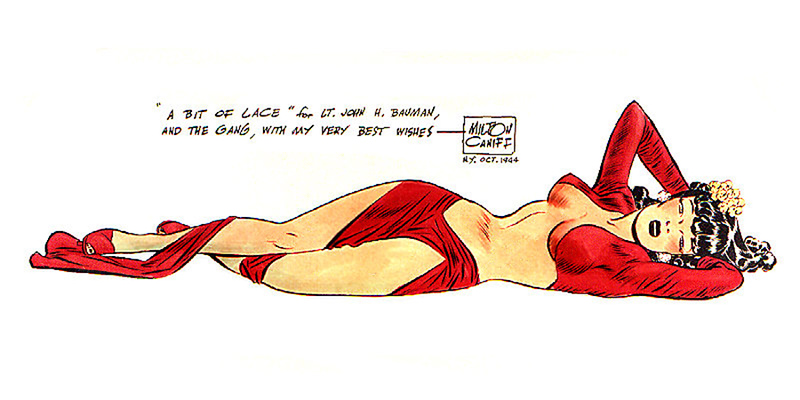 """""""A BIT OF LACE""""  by MILTON CANIFF - OCTOBER 1944"""