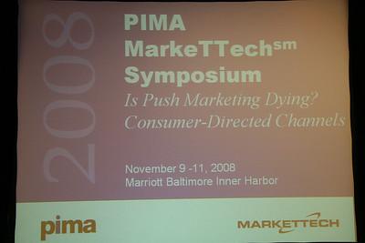 Professional Insurance Marketing Association - MarkeTTech Symposium 2008, Baltimore