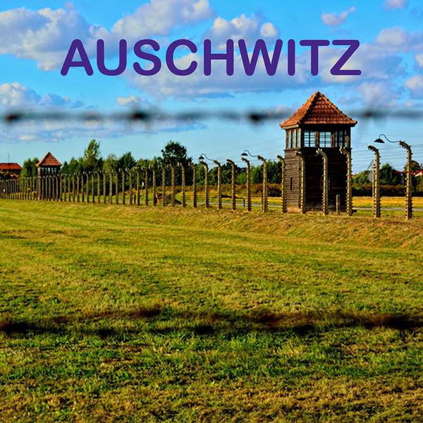 AUSCHWITZ CONCENTRATION CAMPS, POLAND