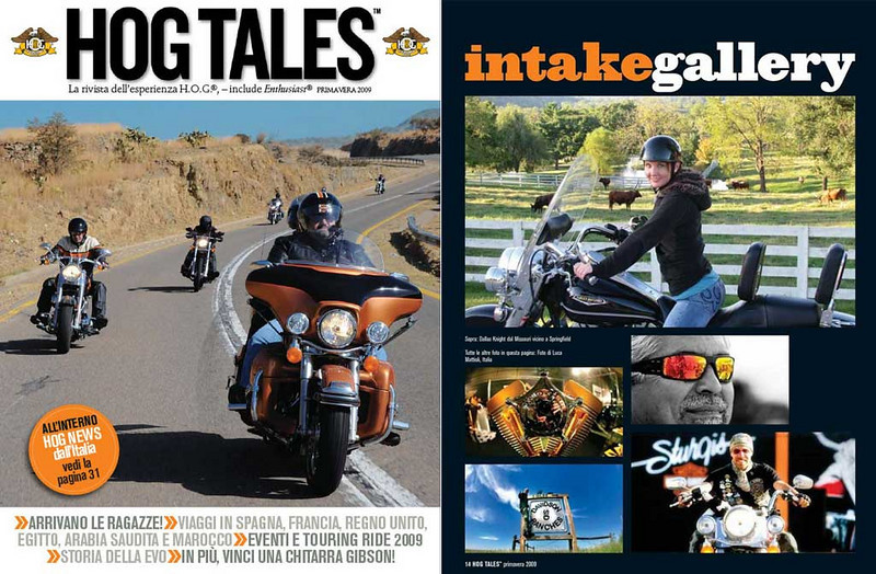 "HOG TALES #1 2009<br /> <br /> <a href=""http://www.hogmagonline.com/issue?LangOpts=it"">http://www.hogmagonline.com/issue?LangOpts=it</a>"