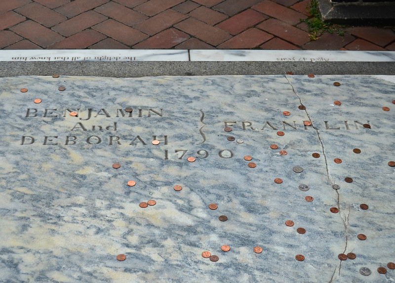 His gravestone would simply read:<br /> <br /> BENJAMIN<br /> And<br /> DEBORAHFRANKLIN<br />                 1790<br /> <br /> Leaving pennies on Franklin's grave is an old Philadelphia tradition