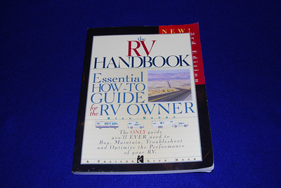 The RV Handbook by Bill Estes, 287 pages, $29.95, Score 19.5.  This is a Trailer life book and is the most technical of all the books I reviewed.  If you have a motor home this might be a good book as a significant portion of the book is devoted to engines, fuel economy, trouble shooting and even engine rebuilds.