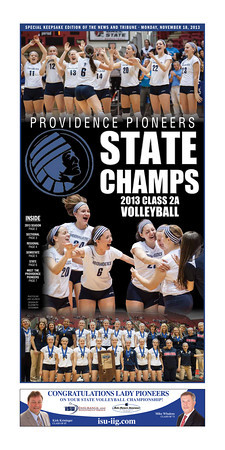 Providence Girls' Volleyball State Champs - News and Tribune Special section originally published November 18, 2013