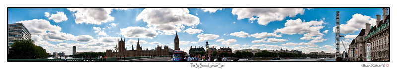 The Big Ben and London Eye...  Taken from the Bridge 7 photos to create this Pano covering almost 180/190 degree...  For the big picture use the link below:   http://www.gigapan.org/gigapans/55294/