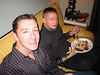 Mike and Todd.  They do eat!