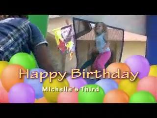 <h1>Michelle's Third Birthday</h1>