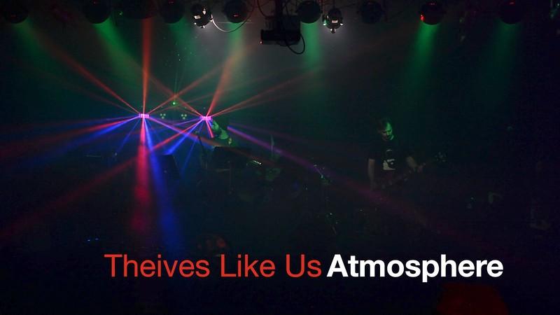 20170414-thieveslikeus-atmosphere