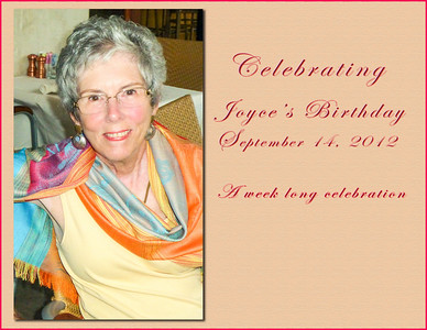 Joyce's birthday celebration, Sept. 12 -18, 2012