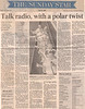 Toronto Star Sunday July 28 1996 - Talk radio, with a polar twist by Doug Ibbotson about Polar Bear DXpedition to Moosonee and area mentions Paul Lantz VE3KBl.