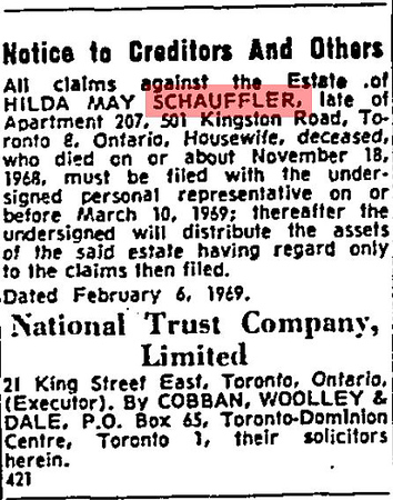 Globe and Mail legal notice 1969 February 10 re estate of Hilda May Schauffler deceased 1968 November 18, late of Apartment 207, 501 Kingston Road, Toronto 8. Posted by National Trust Company Limited, executor, Cobban, Woolley & Dale, their solicitors.