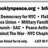 Bottom of the Brooklyn For Peace flyer showing additional sponsors. A broad coalition is growing in Brooklyn that can build opposition to cutbacks to needed services, layoffs of public workers and challenge the spending priorities in Washington that puts war before people's needs.