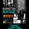 Movie Poster - Manhattan Montage - Photography and Cinematography by Miriam Danar