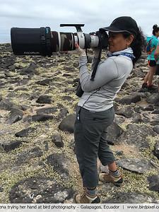 Leena trying her hand at bird photography - Galapagos, Ecuador
