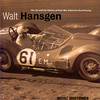 """The book's cover shows Walt Hansgen on his way to winning the under-two-liter class at the Times Grand Prix at Riverside in 1960. The car is Briggs Cunningham's Maserati T60 Birdcage. Source: <a href=""""http://www.velocetoday.com"""">http://www.velocetoday.com</a>."""