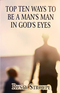 "Rusty Stroupe, head baseball coach, and his recent publication, ""Top Ten Ways to be a Man's Man in God's Eyes;"" August 2011."