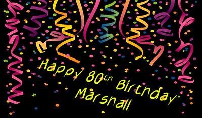 Marshalls 80th Birthday
